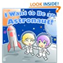 I Want to Be an Astronaut!