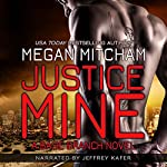 Justice Mine: The Base Branch Series, Book 2 | Megan Mitcham