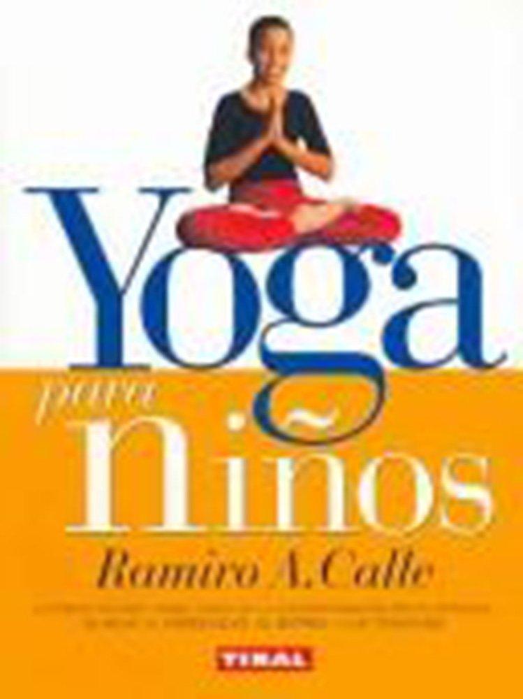 Yoga para niños (Naturismo (tikal)): Amazon.es: Ramiro A ...
