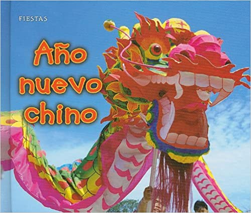 Descargar ebook nl Ano Nuevo Chino = Chinese New Year (Bellota) PDF iBook PDB