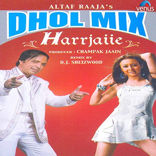 Tum To Thehre Pardesi (Dhol Mix Version) By Altaf Raja On
