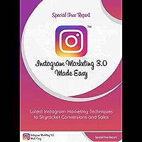 Instagram marketing 3.0 made easy (English Edition)