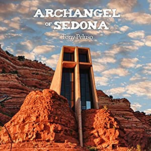 Archangel of Sedona Audiobook