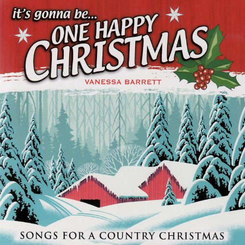 its gonna be one happy christmas songs for a country christmas - Christmas Country Songs