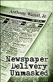 Newspaper Delivery Unmasked, Jr. Wassil, 1608365328