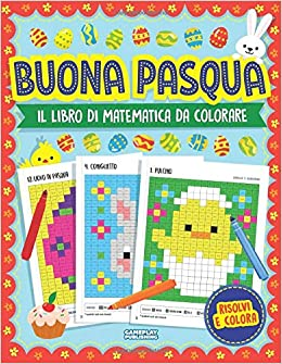 Buona Pasqua Libro Di Matematica Da Colorare La Pixel Art Per
