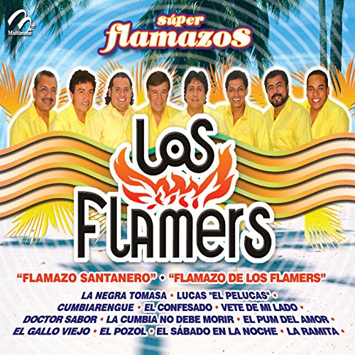 Los Flamers Stream or buy for $9.49 · Super Flamazos