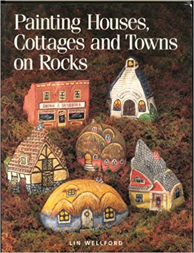 amazon painting houses cottages and towns on rocks lin wellford