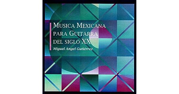 Amazon.com: Musica Mexicana Para Guitarra del Siglo XX ...