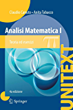 Analisi Matematica I: Teoria ed esercizi (UNITEXT)