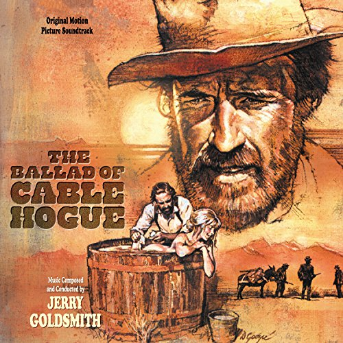 The Ballad Of Cable Hogue (Original Motion Picture Soundtrack)