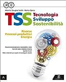 TSS. Tecnologia sviluppo sostenibilità. Tecnologia-Fascicolo conoscenze di base-Disegno. Per la Scuola media. Con e-book. Con espansione online