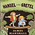 Hansel and Gretel | James Marshall
