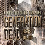 Generation Dead: Volume 1 | Joseph Talluto