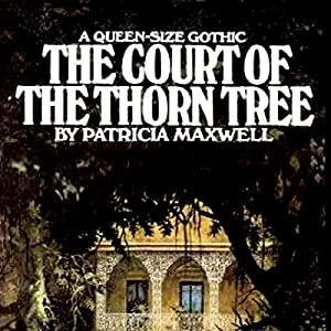 The Court of the Thorn Tree Audiobook