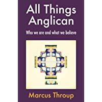 All Things Anglican: Who we are and what we believe