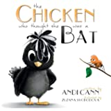 The Chicken who Thought She Was a Bat: A Funny Farm Book for Kids (Critter Creek Farm)