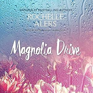 Magnolia Drive Audiobook