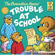 The Berenstain Bears and the Trouble at School
