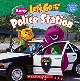 Let's Go Visit The Police Station (Barney)