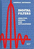 Digital Filters : Analysis, Design and Applications, Antoniou, Andreas, 007002121X