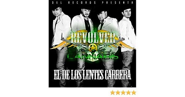 04d05e8304 El de los Lentes Carrera by Revolver Cannabis on Amazon Music - Amazon.com
