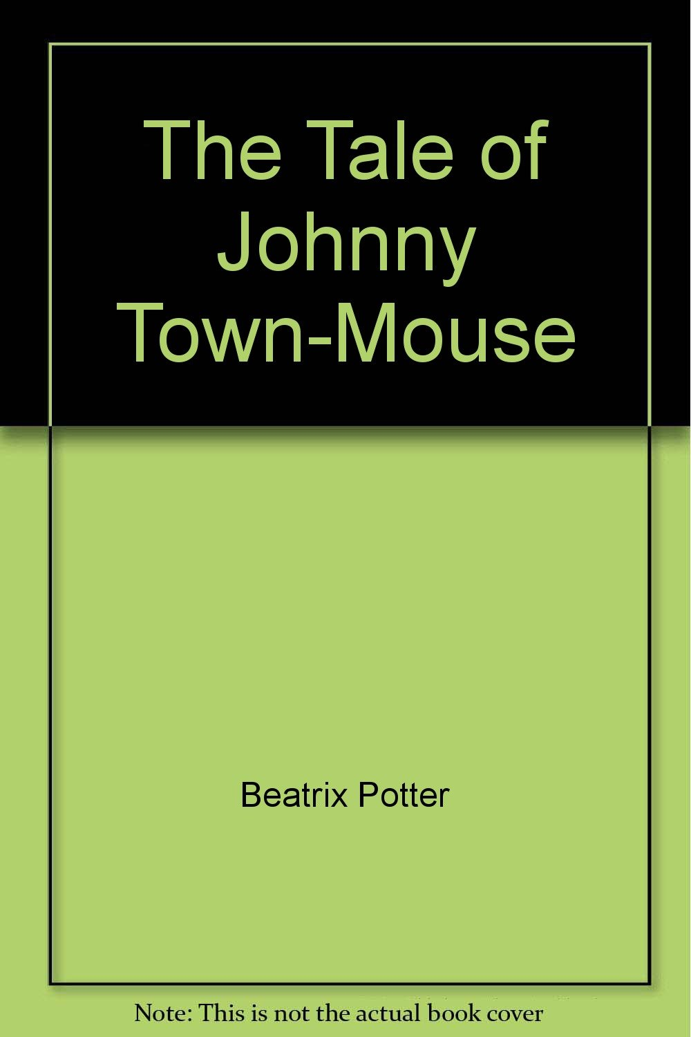 Read Online The Tale of Johnny Town-Mouse PDF