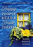 Happy People Read and Drink Coffee