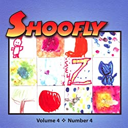 Shoofly, Vol. 4, No. 4