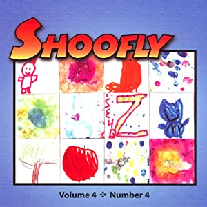 Shoofly, Vol. 4, No. 4 Periodical