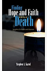 Finding Hope and Faith in the Face of Death Hardcover