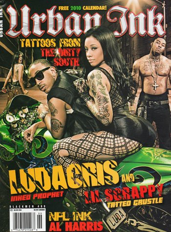 Black Men's Urban Ink Magazine #99 Ludacris and Lil Scrappy Inked Prophet, Tattoos From The Dirty South, NFL Ink Al Harris and More