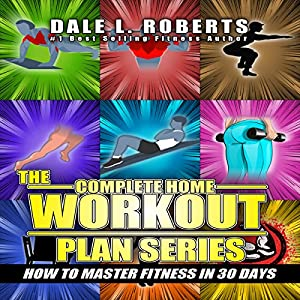 The Complete Home Workout Plan Series Audiobook