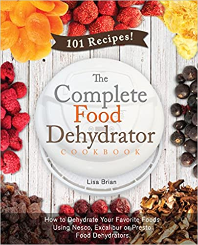Cooking methods ebook and text download portal amazon e books for ipad the complete food dehydrator cookbook how to dehydrate your forumfinder Images