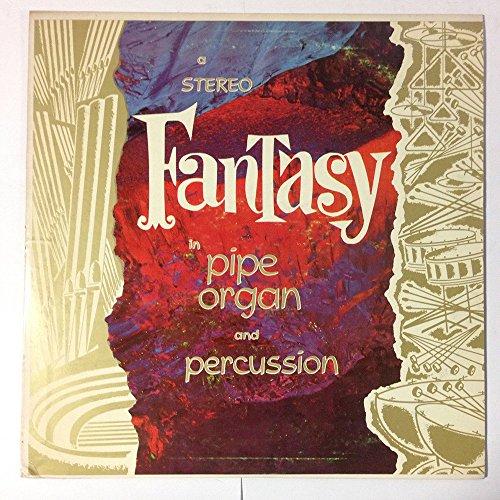 Price comparison product image Fantasy in Pipe Organ and Percussion