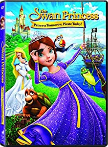 Swan Princess, The: Princess Tomorrow, Pirate Today