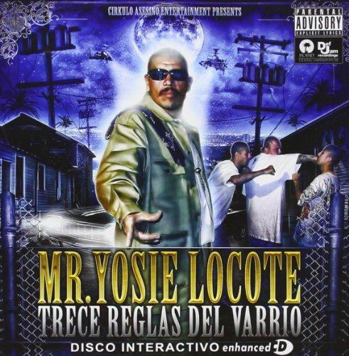 Trece Reglas Del Varrio by Calle