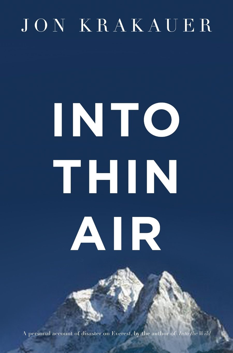 Buy Into Thin Air: A Personal Account of the Everest Disaster Book Online at  Low Prices in India | Into Thin Air: A Personal Account of the Everest  Disaster ...