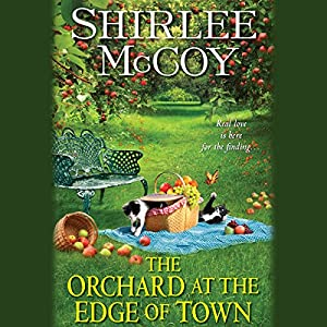 The Orchard at the Edge of Town Audiobook