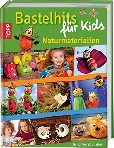 bastelhits-fr-kids-naturmaterialien-naturmaterial-hits-fr-kids-ideen-fr-kinder-ab-3-jahren