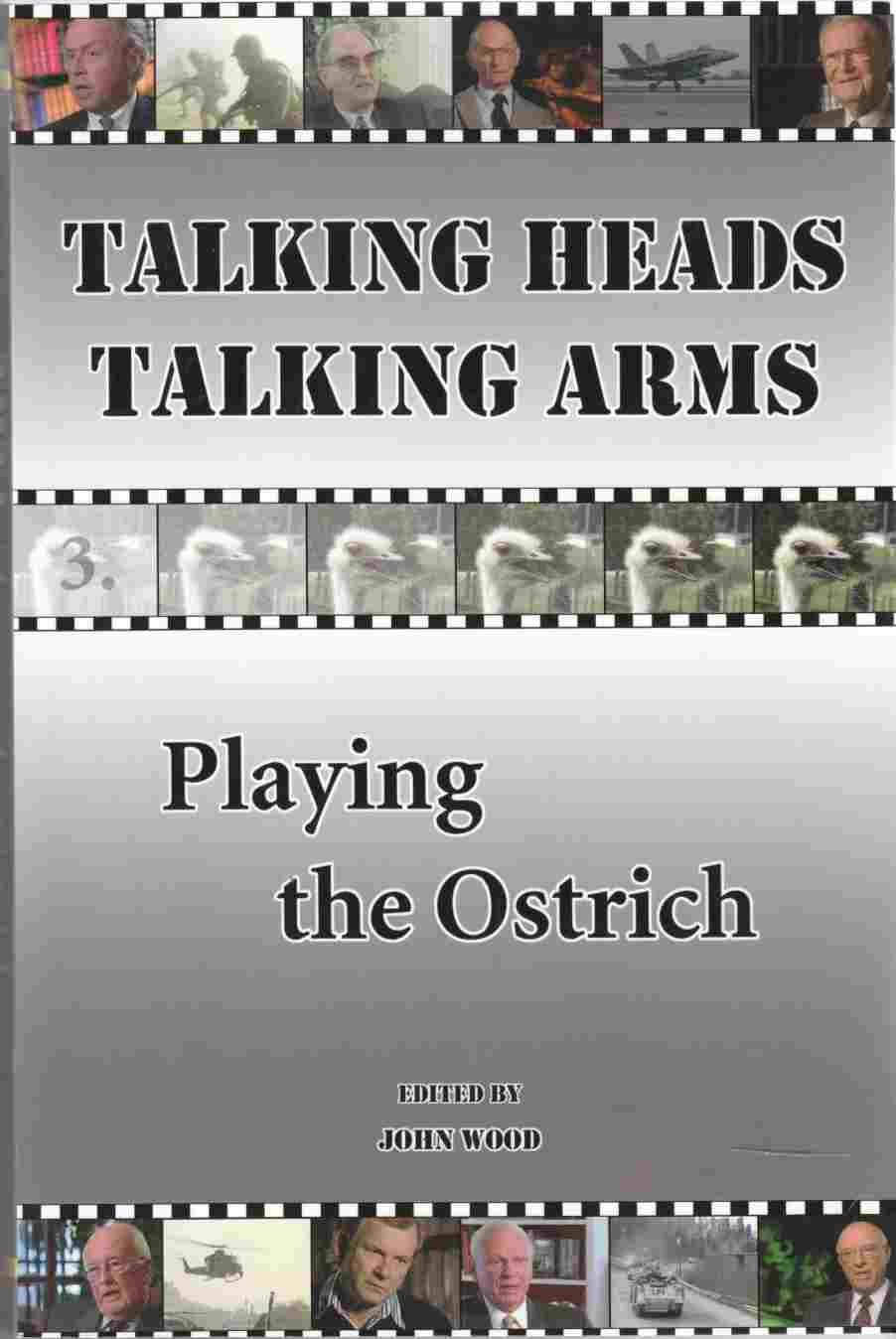 Download Talking Heads Talking Arms: Volume 3: Playing the Ostrich (v. 3) ebook