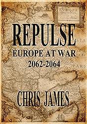 Repulse: Europe at War 2062-2064