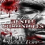 The Hustle Chronicles | Blacc Topp