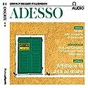 ADESSO audio - Affitare la casa al mare. 6/2017: Italienisch lernen Audio - Eine Wohung mieten Hörbuch von  div. Gesprochen von:  div.