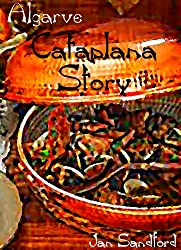 Algarve - Cataplana Story (Algarve Stories) (English Edition)
