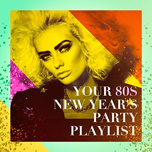 Your 80s New Year's Party