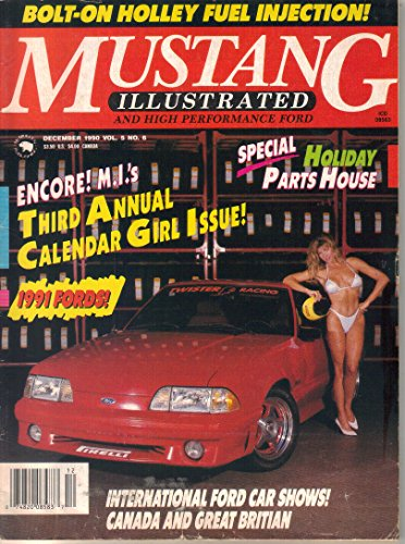 Mustang Illustrated and High Performance Ford Magazine, December 1990 (Vol. 5, No. - Mustang Magazine Performance