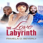 The Love Labyrinth | Pamela D. Beverly