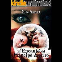 """El """"Encanto"""" del Príncipe Azurro"""