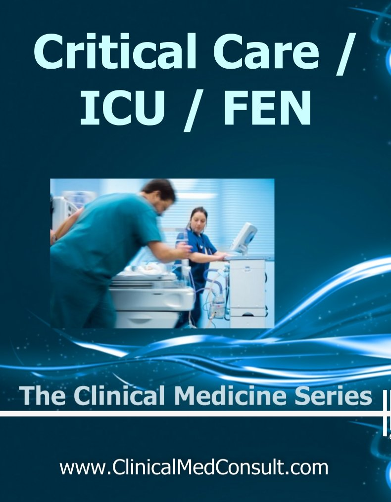 Critical Care   ICU Fluids Electrolytes And Nutrition   2019  The Clinical Medicine Series Book 30   English Edition